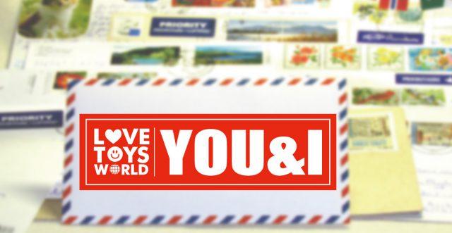 LOVE TOYS WORLD YOU&I登場!